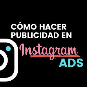 cómo hacer publicidad en instagram correctamente